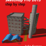 Google SketchUp Pro 8 step by step