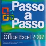 Microsoft Office Excel 2007 passo a passo