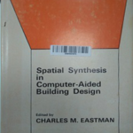 Spatial Synthesis in Computer-Aided Building Design